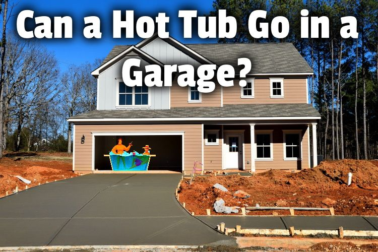 hot tub go in garage lg